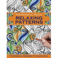 Peaceful Pencil: Relaxing Patterns (BOK)