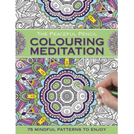 Peaceful Pencil: Colouring Meditation (BOK)