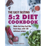 Easy Fasting 5:2 Diet Cookbook (BOK)