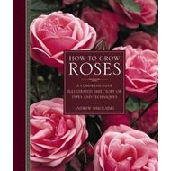 How to Grow Roses (BOK)