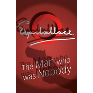 Man Who Was Nobody (BOK)