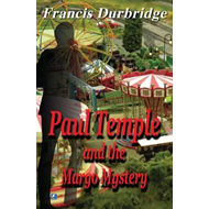 Paul Temple and the Margo Mystery (BOK)