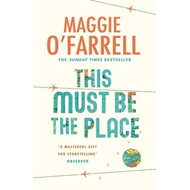 This Must be the Place: Costa Award Shortlisted 2016 (BOK)