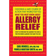 What You Must Know About Allergy Relief (BOK)