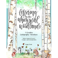 Hand Lettering In The Whimsical Woodland (BOK)
