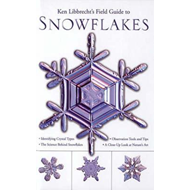 Field Guide to Snowflakes (BOK)