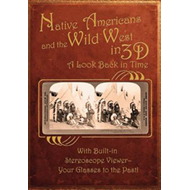 Native Americans and the Wild West in 3-D (BOK)