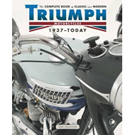 Complete Book of Classic and Modern Triumph Motorcycles 1936 (BOK)