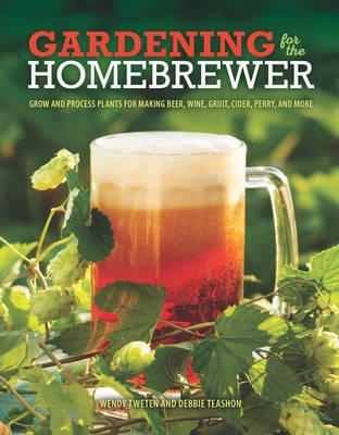 Gardening for the Homebrewer (BOK)