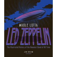 Whole Lotta Led Zeppelin, 2nd Edition (BOK)