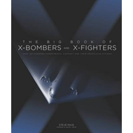Big Book of X-Bombers & X-Fighters (BOK)
