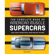 Complete Book of American Muscle Supercars (BOK)