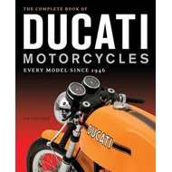Complete Book of Ducati Motorcycles (BOK)