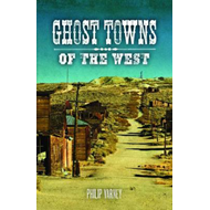 Ghost Towns of the West (BOK)