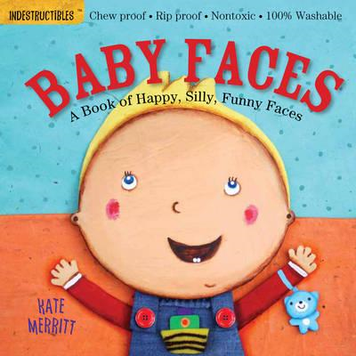 Indestructibles: Baby Faces (BOK)