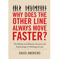 Why Does the Other Line Always Move Faster? (BOK)
