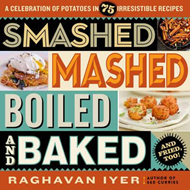 Smashed, Mashed, Boiled, And Baked-And Fried, Too (BOK)