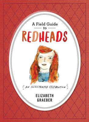 Field Guide To Redheads (BOK)