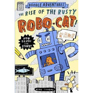 Doodle Adventures: The Rise of the Rusty Robo-Cat! (BOK)