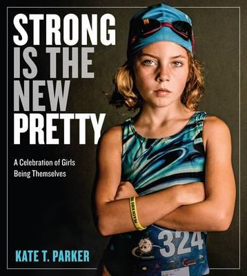 Strong Is the New Pretty (BOK)