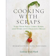 Cooking with Scraps (BOK)