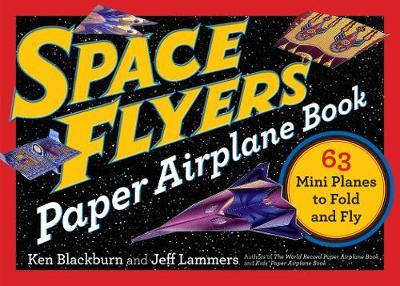 Space Flyers Paper Airplane Book (BOK)