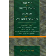 How Not to Study Judaism, Examples and Counter-Examples (BOK)