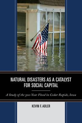 Natural Disasters as a Catalyst for Social Capital (BOK)