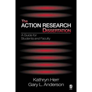 The Action Research Dissertation: A Guide for Students and Faculty (BOK)
