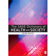 Sage Dictionary of Health and Society (BOK)