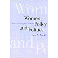 Women, Policy and Politics: The Construction of Policy Problems (BOK)
