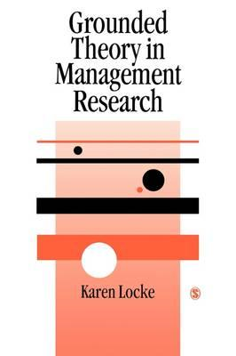 Grounded Theory in Management Research (BOK)