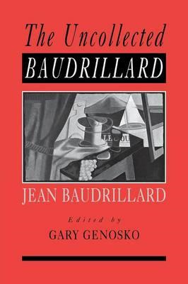 The Uncollected Baudrillard (BOK)