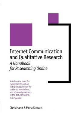 Internet Communication and Qualitative Research: A Handbook for Researching Online (BOK)