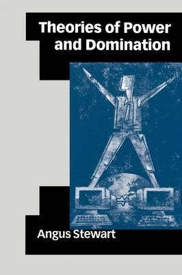 Theories of Power and Domination (BOK)