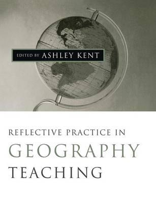 Reflective Practice in Geography Teaching (BOK)