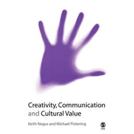 Creativity, Communication and Cultural Value (BOK)
