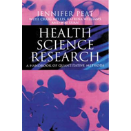 Health Science Research: A Handbook of Quantitative Methods (BOK)