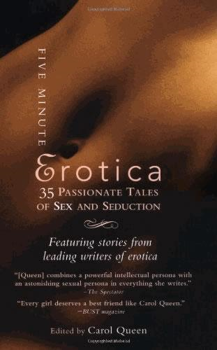 Five Minute Erotica: 35 Passionate Tales of Sex and Seduction (BOK)