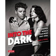 Into the Dark (Turner Classic Movies) (BOK)