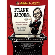 Mad's Greatest Writers: Frank Jacobs (BOK)