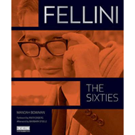 Fellini: The Sixties (Turner Classic Movies) (BOK)
