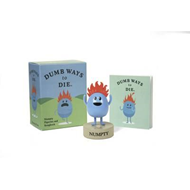 Dumb Ways to Die: Numpty Figurine and Songbook (BOK)