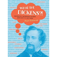 What the Dickens?! (BOK)