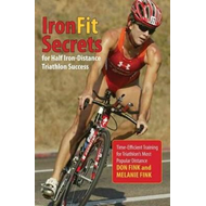 IronFit Secrets for Half Iron-Distance Triathlon Success (BOK)
