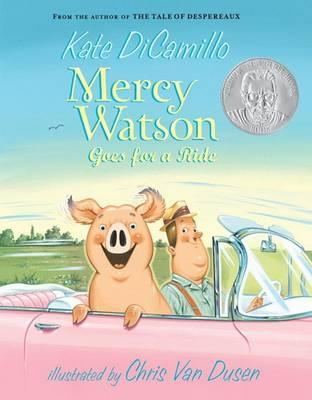 Mercy Watson Goes For A Ride (BOK)