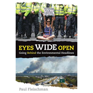 Eyes Wide Open: Going Behind the Environmental Headlines (BOK)