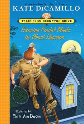 Francine Poulet Meets the Ghost Raccoon (BOK)