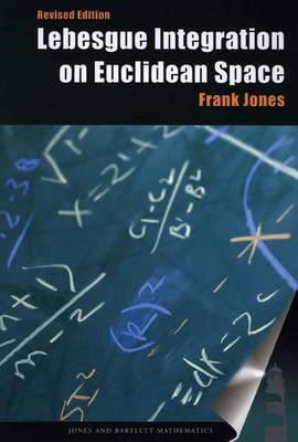 Lebesgue Integration on Euclidean Space (BOK)
