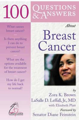 100 Questions and Answers About Breast Cancer (BOK)